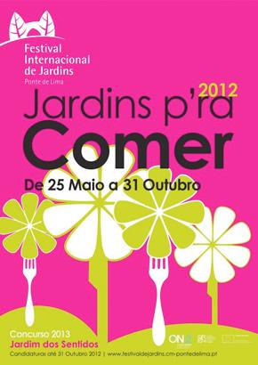 Festival Internacional de Jardins de Ponte de Lima - julho com mais visitantes Tema da edio 2013 - Jardim dos Sentidos
